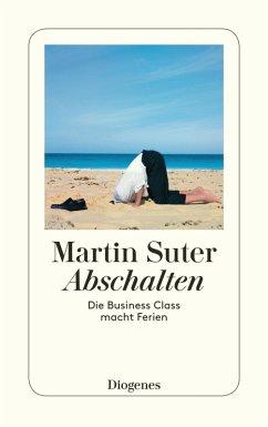 Abschalten (eBook, ePUB) - Suter, Martin