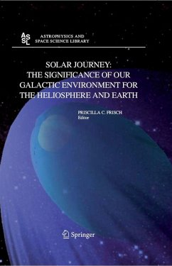 Solar journey: The significance of our galactic environment for the heliosphere and earth (eBook, PDF)