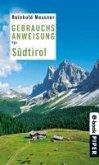 Gebrauchsanweisung für Südtirol (eBook, ePUB)