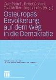 Osteuropas Bevölkerung auf dem Weg in die Demokratie (eBook, PDF)
