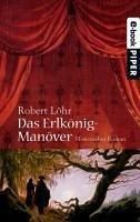 Das Erlkönig-Manöver (eBook, ePUB) - Löhr, Robert