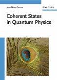 Coherent States in Quantum Physics (eBook, PDF)