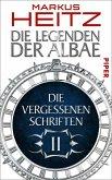 Die Vergessenen Schriften / Die Legenden der Albae Anthologie Teil 2 (eBook, ePUB)