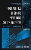 Fundamentals of Global Positioning System Receivers (eBook, PDF)
