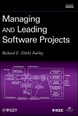 Managing and Leading Software Projects (eBook, ePUB)