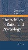 The Achilles of Rationalist Psychology (eBook, PDF)