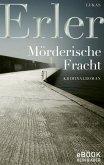 Mörderische Fracht / Thomas Nyström & Anna Jonas Trilogie Bd.2 (eBook, ePUB)