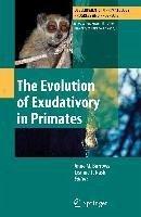The Evolution of Exudativory in Primates (eBook, PDF)