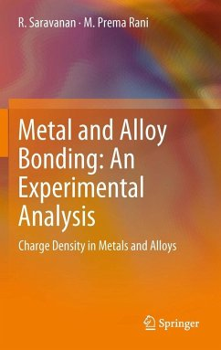 Metal and Alloy Bonding - An Experimental Analysis (eBook, PDF) - Saravanan, R.; Rani, M. Prema