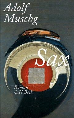 Sax (eBook, ePUB) - Muschg, Adolf