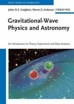 Gravitational-Wave Physics and Astronomy (eBook, PDF) - Anderson, Warren G.; Creighton, Jolien D. E.