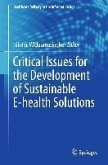 Critical Issues for the Development of Sustainable E-health Solutions (eBook, PDF)