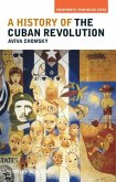 A History of the Cuban Revolution (eBook, PDF)