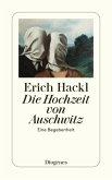 Die Hochzeit von Auschwitz (eBook, ePUB)