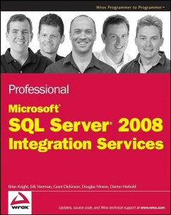 Professional Microsoft SQL Server 2008 Integration Services (eBook, ePUB) - Knight, Brian; Veerman, Erik; Dickinson, Grant; Hinson, Douglas; Herbold, Darren