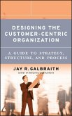 Designing the Customer-Centric Organization (eBook, PDF)