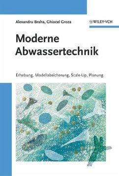 Moderne Abwassertechnik (eBook, ePUB) - Braha, Alexandru; Groza, Ghiocel