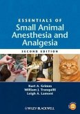 Essentials of Small Animal Anesthesia and Analgesia (eBook, ePUB)
