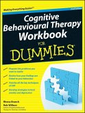 Cognitive Behavioural Therapy Workbook For Dummies (eBook, PDF)