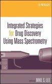 Integrated Strategies for Drug Discovery Using Mass Spectrometry (eBook, PDF)