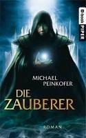 Die Zauberer Bd.1(eBook) (eBook, ePUB) - Peinkofer, Michael