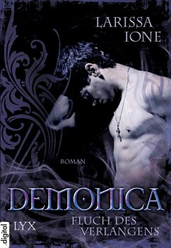 Fluch des Verlangens / Demonica Bd.3