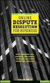Online Dispute Resolution For Business (eBook, PDF)