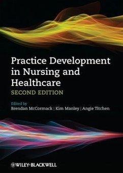 Practice Development in Nursing and Healthcare (eBook, ePUB)