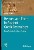 Heaven and Earth in Ancient Greek Cosmology (eBook, PDF)
