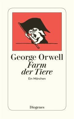 Farm der Tiere (eBook, ePUB) - Orwell, George