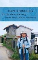 Ich bin dann mal weg (eBook, ePUB) - Kerkeling, Hape