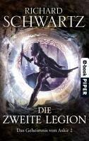 Die Zweite Legion / Das Geheimnis von Askir Bd.2 (eBook, ePUB) - Schwartz, Richard