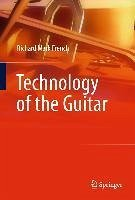 Technology of the Guitar (eBook, PDF) - French, Richard Mark