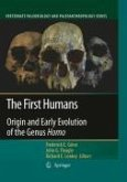 The First Humans - Origin and Early Evolution of the Genus Homo (eBook, PDF)