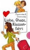 Liebe, Chaos, Klassenfahrt, aus der Reihe Freche Mädchen – freche Bücher! (eBook, ePUB)