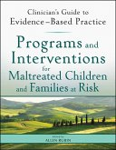 Programs and Interventions for Maltreated Children and Families at Risk (eBook, ePUB)