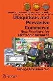 Ubiquitous and Pervasive Commerce (eBook, PDF)