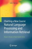 Charting a New Course: Natural Language Processing and Information Retrieval (eBook, PDF)