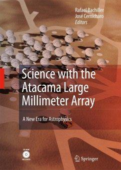 Science with the Atacama Large Millimeter Array (eBook, PDF)
