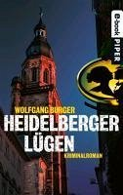 Heidelberger Lugen / Kripochef Alexander Gerlach Bd.2