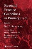 Essential Practice Guidelines in Primary Care (eBook, PDF)
