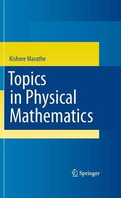 Topics in Physical Mathematics (eBook, PDF) - Marathe, Kishore