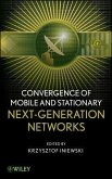 Convergence of Mobile and Stationary Next-Generation Networks (eBook, ePUB)