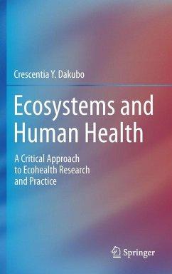 Ecosystems and Human Health (eBook, PDF) - Dakubo, Crescentia Y.
