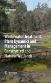 Wastewater Treatment, Plant Dynamics and Management in Constructed and Natural Wetlands (eBook, PDF)