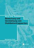 Bewertung und Verstärkung von Stahlbetontragwerken (eBook, ePUB)