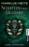 Schatten über Ulldart / Ulldart - die dunkle Zeit Bd.1 (eBook, ePUB)