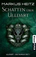 Schatten über Ulldart / Ulldart - die dunkle Zeit Bd.1