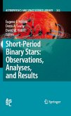 Short-Period Binary Stars: Observations, Analyses, and Results (eBook, PDF)