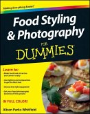 Food Styling and Photography For Dummies (eBook, PDF)
